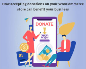 Accepting Donations on Your WooCommerce